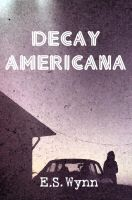Decay Americana by Durkee341