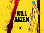 KILL AIZEN by GrimmUlquiFC