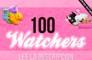 100 Watchers  (REGALO ECHO!) =') by TutosCreateBluue