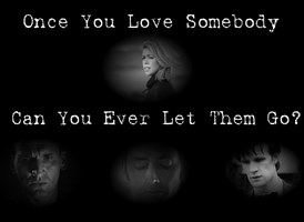 Once You Love Somebody by GreedLin
