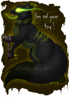...Im not your toy... by Freaky--Like--Vivi