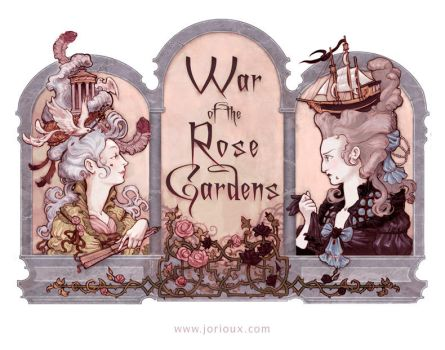 War of the Rose Gardens by jorioux