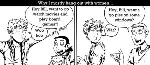 Why I hang out with women by murader191