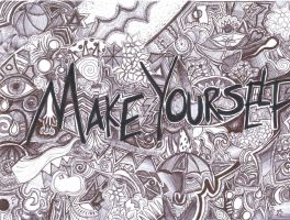 Make yourself by Angels-and-Spies