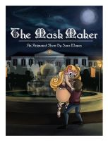 The Mask Maker - Promotional Poster by Sara-Mapes