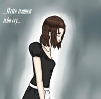 Write Women Who Cry by bookworm555