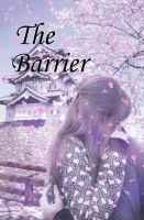 The Barrier by TheEmmaHunter