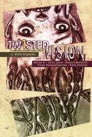 twisted vision - cover by neurotic-elf