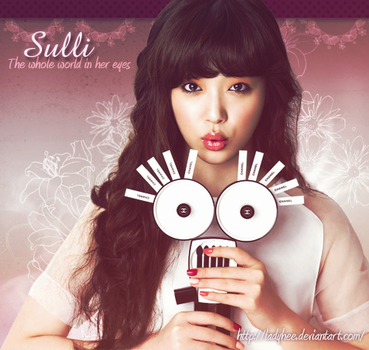 {Sulli} The whole world in her eyes. by LadyHee