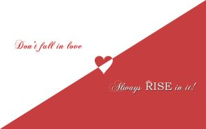 Don't fall in love RISE in it by CypherVisor