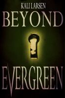 Beyond Evergreen cover by twist-of-fate-16