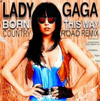 Born This Way : Country Road by caorr