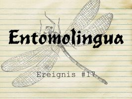 Entomolingua: Ereignis #17 by AmmoniteFiction