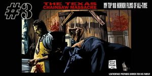 TEXAS CHAINSAW MASSACRE  No 3 by MalevolentNate