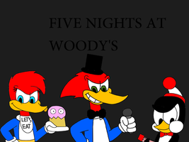 Five Nights at Woody's by ElMarcosLuckydel96