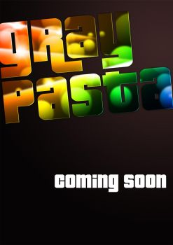 Gray Pasta Teaser Poster by remoralicious