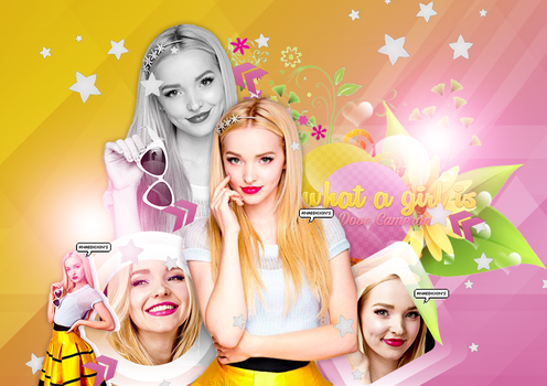 +What A Girl Is  Dove Cameron  by DreamLigthsOfAny