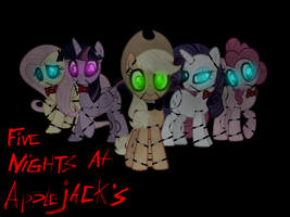 Five nights at Applejack's gang by Pinkie-pinktasic-Pie