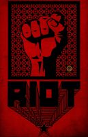 RIOT poster No.5 by Anton29