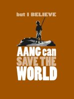 But I Believe... Aang t-shirt by Lantis-Erin