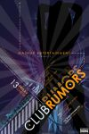Club Rumors Flyer by triggercell