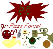 Pizza Force by Pizzaface4372
