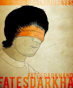 Cover Your Eyes by FatesDarkHand