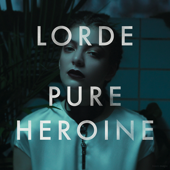 Lorde - Pure Heroine by other-covers