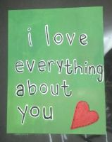 I love everything about you (: by ausr0tten