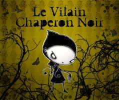 Le Vilain Chaperon Noir by ToXic-InFectiOn