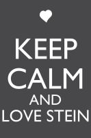 Keep Calm and Love Stein by Xendrak18