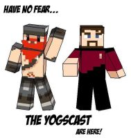 The Yogscast - Have no fear by sparkplug96