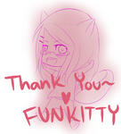 [Thank you #1]  FunKitty by Skylar-Girl