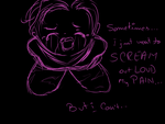 Scream Your Pain Out Loud by Dodo-pink