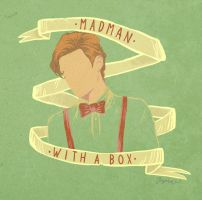 Madman With A Box by ingrdart