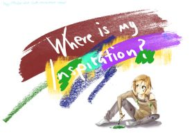 Where is my inspiration? by MaDe-WhIt-LoVe