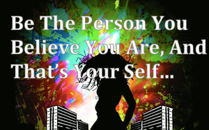 Just Be Your Self xD by Lifes-what-u-make-it