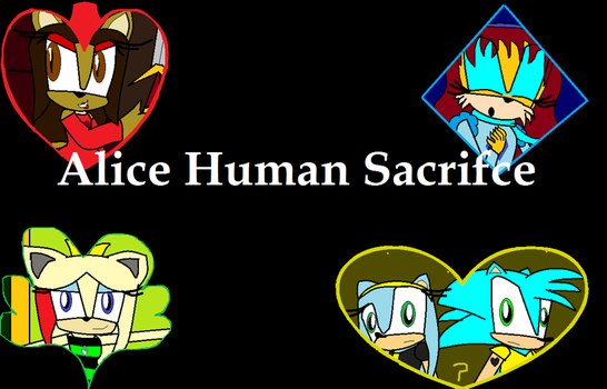 Alice Human Sacrifice by CatGirlSLP