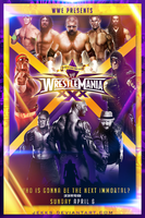WRESTLEMANIA XXX -WHO'S GONNA BE THE NXT IMMORTAL? by Jekks