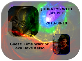 Dave Kelso on Journeys With JP - 2013-08-19 by paradigm-shifting