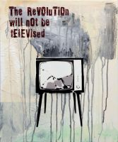 The revolution will not be televised by TOXICSTILLS