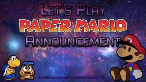 Lets Play Paper Mario Announcement by babyluigi957