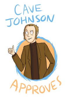 Cave Johnson Approves by Super-Cute