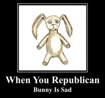 When you Republican, Bunny Is Sad by flowofwoe