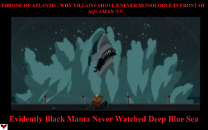Justice League Throne of Atlantis : Dont Monologue by Darksuperboy
