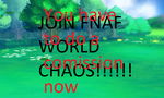 Join FNaF World Chaos by EpicKC01Gamer