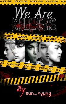 We are killers by Ma-FeR