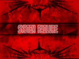 System.Failure by Mjoellnir