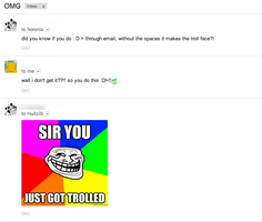 TROLOLOL YOU SIR JUST GOT TROLLED by NeonDance123