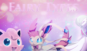 Pokemon XY-Fairy-Types by MidnightxRush